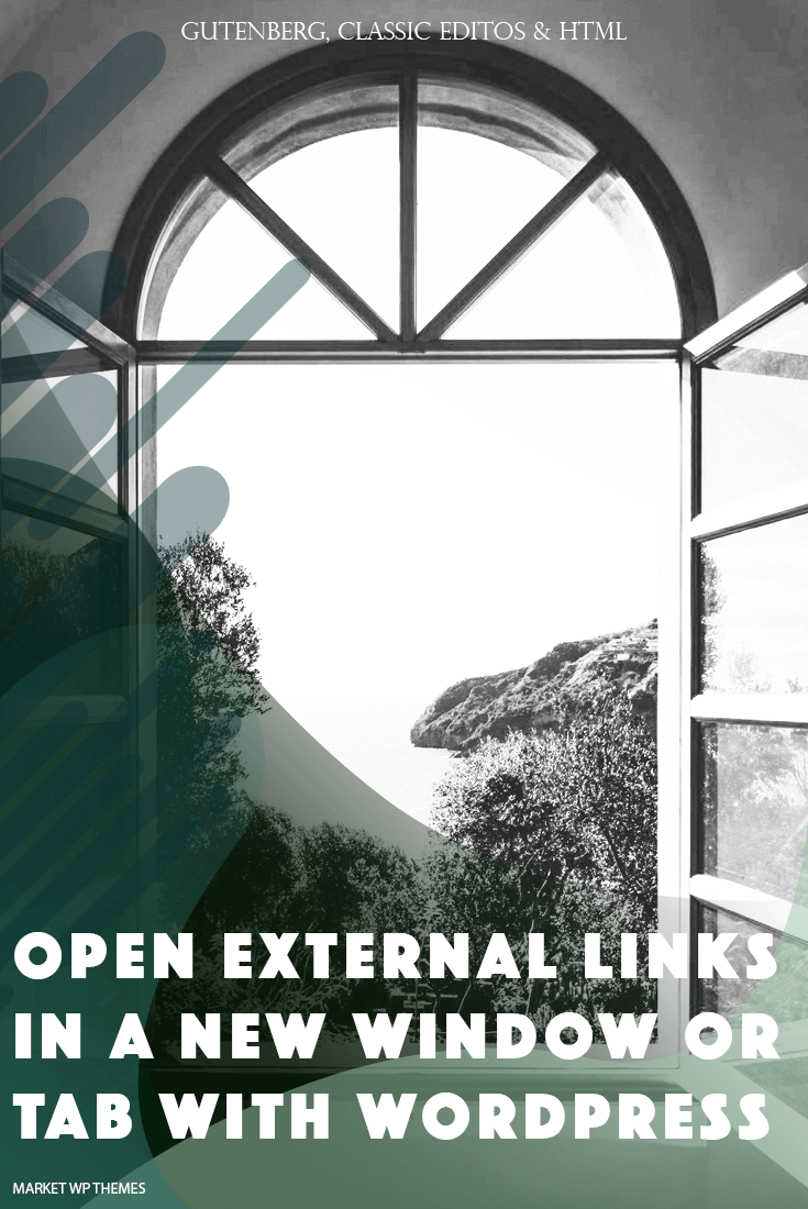 Open External Links In A New Window Or Tab With WordPress